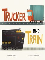 Trucker and Train